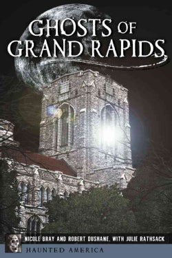 Ghosts of Grand Rapids (Paperback)
