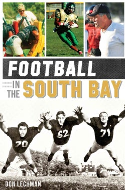 Football in the South Bay (Paperback)