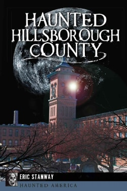 Haunted Hillsborough County (Paperback)