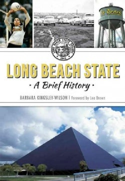 Long Beach State: A Brief History (Paperback)