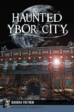 Haunted Ybor City (Paperback)