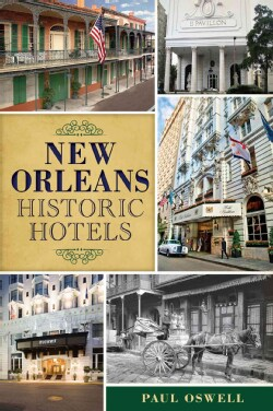 New Orleans Historic Hotels (Paperback)