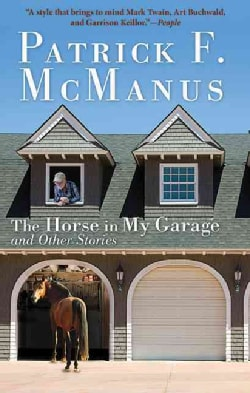 The Horse in My Garage and Other Stories (Paperback)