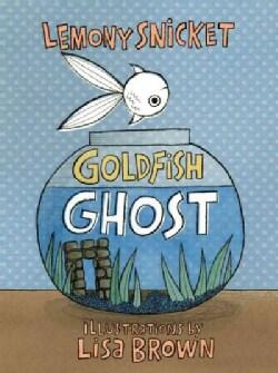Goldfish Ghost (Hardcover)