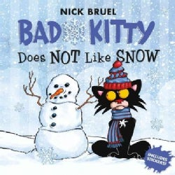Bad Kitty Does Not Like Snow (Paperback)