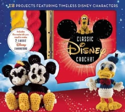Disney Classic Crochet: 12 Projects Featuring Timeless Disney Characters (Paperback)