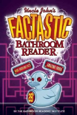 Uncle John's Factastic 28th Bathroom Reader (Paperback)