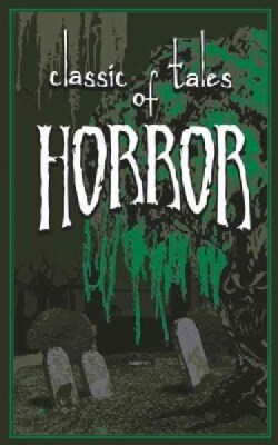 Classic Tales of Horror (Hardcover)