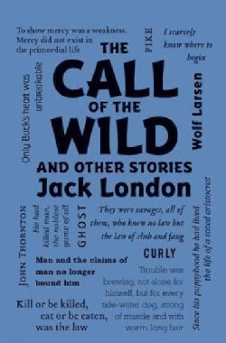 The Call of the Wild and Other Stories (Paperback)
