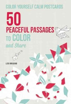 Color Yourself Calm Postcards: 50 Peaceful Passages to Color and Share (Postcard book or pack)