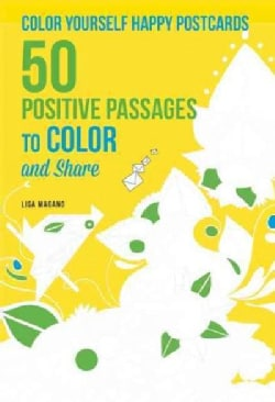 Color Yourself Happy Postcards: 50 Positive Passages to Color and Share (Postcard book or pack)