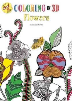 Coloring in 3d Flowers (Paperback)