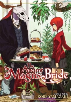 The Ancient Magus' Bride 1 (Paperback)