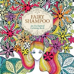 Fairy Shampoo: An Enchanted Coloring Book (Paperback)