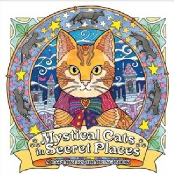 Mystical Cats in Secret Places: A Cat Lover's Coloring Book (Paperback)