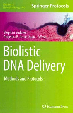 Biolistic DNA Delivery: Methods and Protocols (Hardcover)