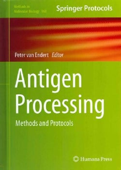 Antigen Processing: Methods and Protocols (Hardcover)