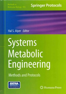 Systems Metabolic Engineering: Methods and Protocols (Hardcover)