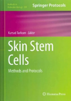 Skin Stem Cells: Methods and Protocols (Hardcover)