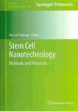 Stem Cell Nanotechnology: Methods and Protocols (Hardcover)