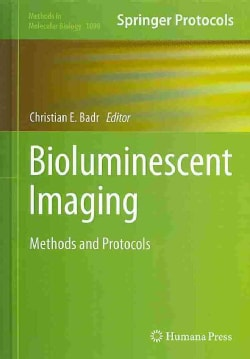 Bioluminescent Imaging: Methods and Protocols (Hardcover)