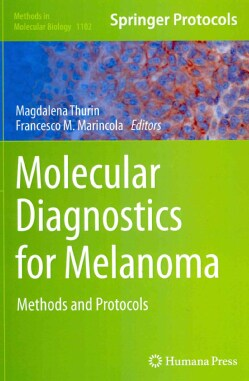 Molecular Diagnostics for Melanoma: Methods and Protocols (Hardcover)