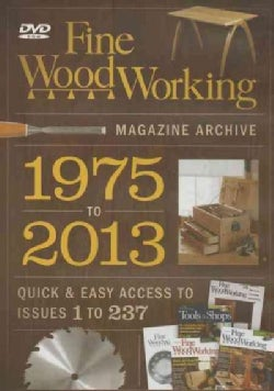 Fine Woodworking's Magazine Archive 1975 to 2013: Quick & Easy Access to Issues 1 to 237 (DVD-ROM)