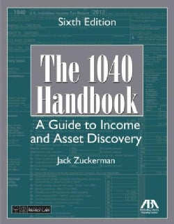 The 1040 Handbook: A Guide to Income and Asset Discovery (Paperback)