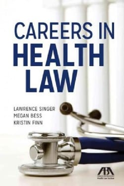 Careers in Health Law (Paperback)