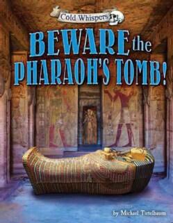 Beware the Pharaohs Tomb! (Hardcover)