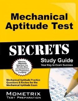 Mechanical Aptitude Test Secrets: Mechanical Aptitude Practice Questions & Review for the Mechanical Aptitude Test (Paperback)