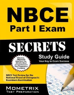 NBCE Part I Exam Secrets: NBCE Test Review for the National Board of Chiropractic Examiners Examination (Paperback)