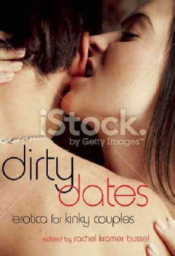Dirty Dates: Erotic Fantasies for Couples (Paperback)