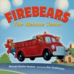 Firebears, The Rescue Team (Board book)