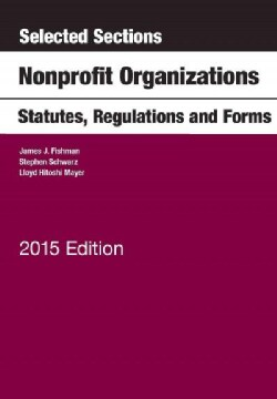 Selected Sections on Nonprofit Organizations, Statutes, Regulations, and Forms (Paperback)
