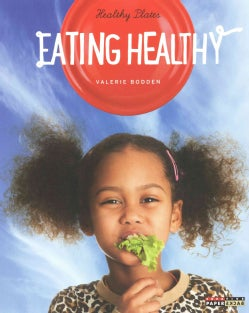 Eating Healthy (Paperback)