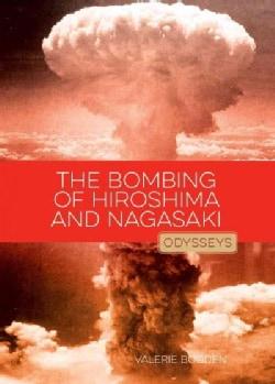 The Bombing of Hiroshima and Nagasaki (Paperback)
