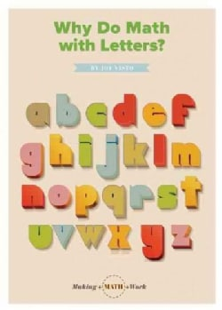 Why Do Math With Letters? (Paperback)
