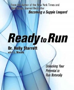 Ready to Run: Unlocking Your Potential to Run Naturally (Paperback)