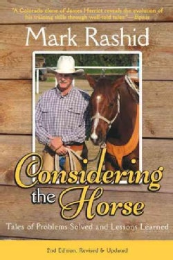 Considering the Horse: Tales of Problems Solved and Lessons Learned (Paperback)