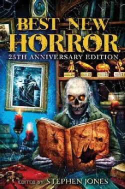 Best New Horror: 25th Anniversary Edition (Paperback)