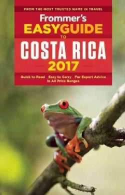 Frommer's Easyguide to 2017 Costa Rica (Paperback)