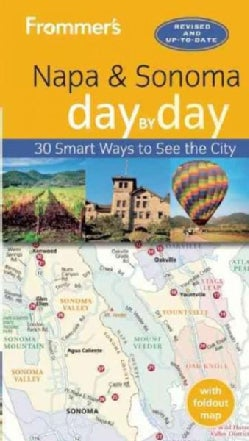 Frommer's Napa Valley and Sonoma Day by Day (Paperback)