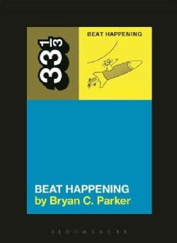 Beat Happening (Paperback)