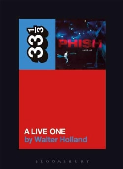 Phish's a Live One (Paperback)