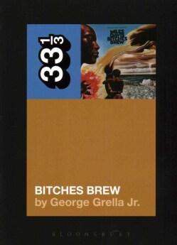 Bitches Brew (Paperback)
