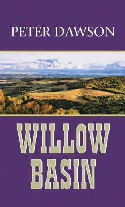 Willow Basin: A Western Sextet (Hardcover)