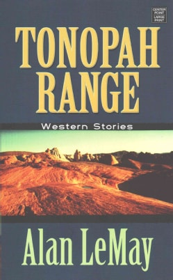 Tonopah Range: Western Stories (Hardcover)