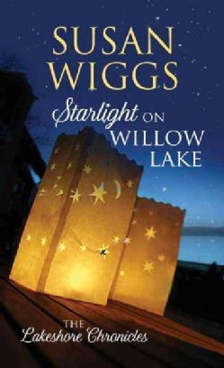 Starlight on Willow Lake (Hardcover)