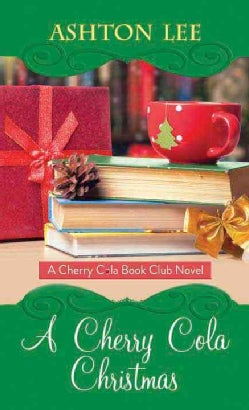 A Cherry Cola Christmas (Hardcover)